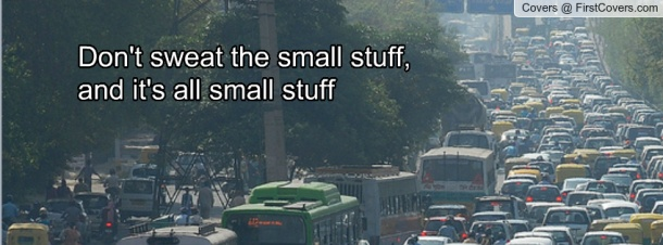 don't_sweat_the_small_stuff-583969